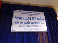 Sinh hoạt kỷ niệm ngày anh Nguyễn Văn Trỗi hi sinh 15/10/1964 - 15/10/2016