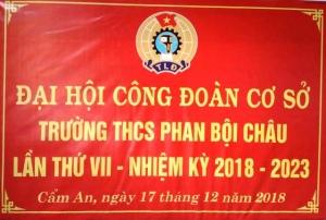 Đại hội Công đoàn cơ sở trường THCS Phan Bội Châu nhiệm kỳ 2018 - 2023